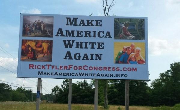 Make America White Again Rick Tyler_293944