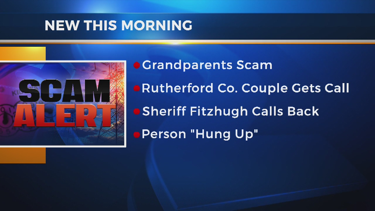 Grandparent scam targeting seniors in Rutherford County