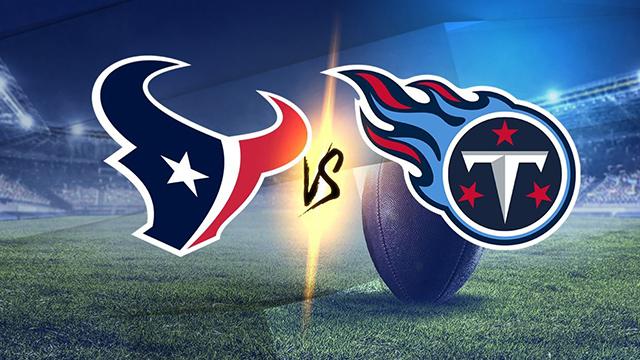 Texans vs. Titans