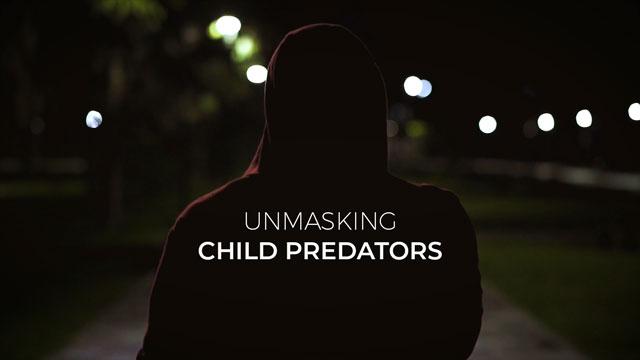 Unmasking Child Predators