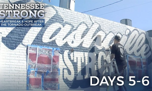 Tennessee Strong - Days 5-6
