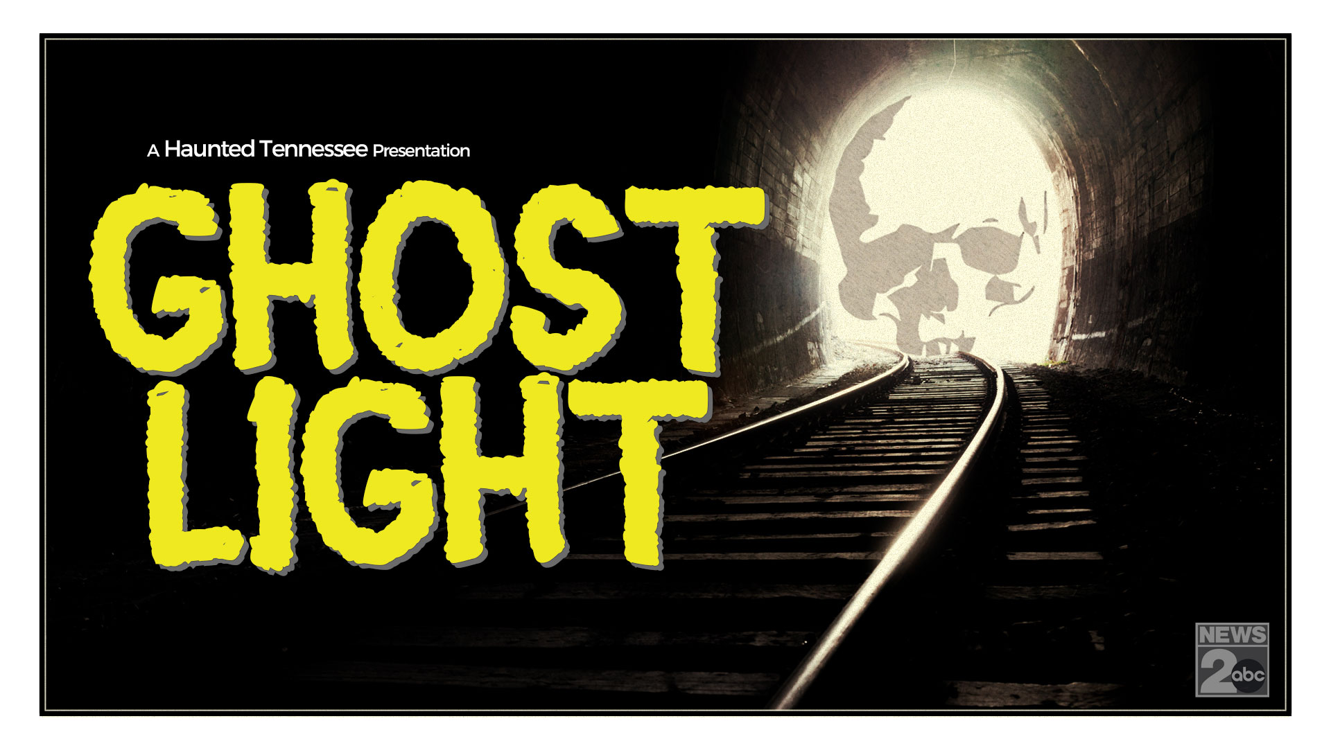 Haunted Tennessee: Ghost Light